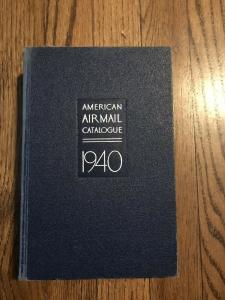 AMERICAN AIR MAIL CATALOGUE 1940. 700 Pages
