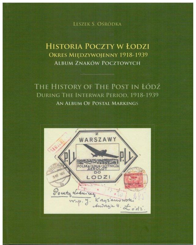Leszek Osrodka - The History of Post in Lodz 1824-1939 2 vol. Book Poland