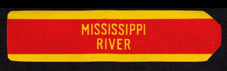 MISSISSIPPI RIVER, OLD CIGAR BAND UNUSED, CINDERELLA SEE SCAN (V747)