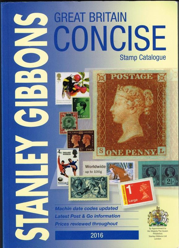 Stanley Gibbons Great Britain Concise Catalogue - 2016