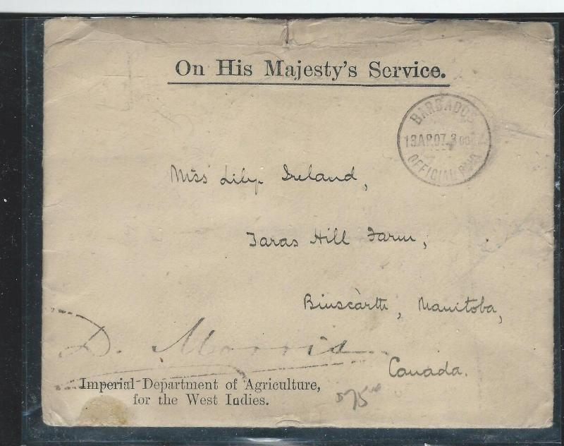 BARBADOS (PP2912B) 1907 OHMS DEPT AGRICULTURE TO CANADA WITH ENCLOSURE
