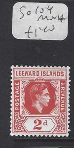 LEEWARD ISLANDS (P1710B) KGVI  2 D   SG  104     MNH