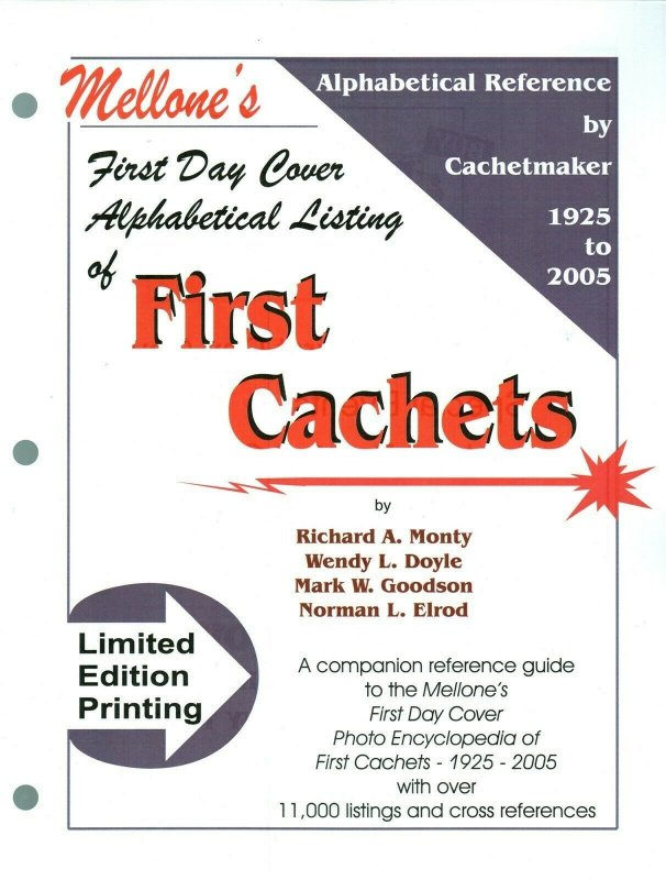 Mellone First Day Cover Alphabetical Listing of First Cachets 1925 to 2005