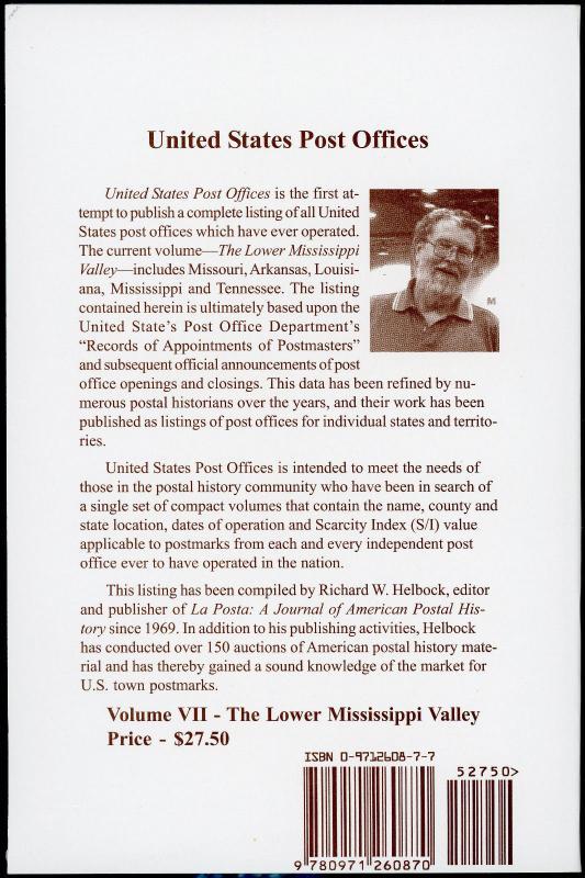 Lower Mississippi Valley US Post Offices Volume VII 320 Page Richard W Helbock