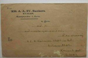 Burma Letter 1941 RM A A SV Bankers Kyagan L Burma to S India Postal History
