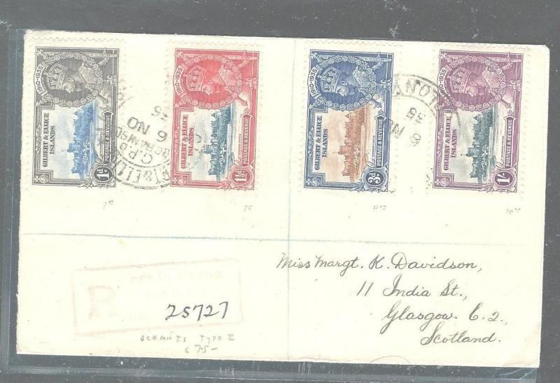 GILBERT AND ELLICE ISLANDS (P2903B) KGV SILVER JUBILEE SET ON REG COVER TO SCOTL
