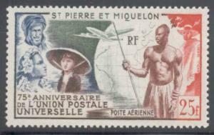 St Pierre & Miquelon ~ #C18 ~ UPU 75th ~ MNH