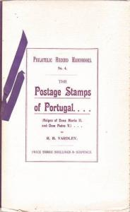 The Postage Stamps of Portugal, by R.B. Yardley, 30 plates