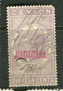 CEYLON; 1870s early classic QV issue Judicial Revenue Optd. used 15c. value