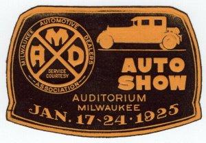 (I.B) US Cinderella : Auto Show Label (Milwaukee 1925)