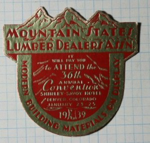 Mountain States Lumber Dealers Assn Convention 1939 Exposition Poster Stamps Ads