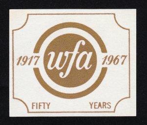 REKLAMEMARKE POSTER STAMP 1917-1967 WFA FIFTY YEARS MNH-OG