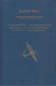 Glider Mail, by Simine Short. Hardcover, New. Aerophilatelic Handbook