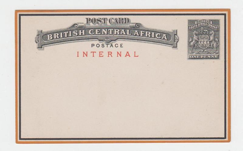 BRITISH CENTRAL AFRICA 1d INTERNAL(IN RED) POST CARD UNUSED H&G#1 (SEE BELOW)