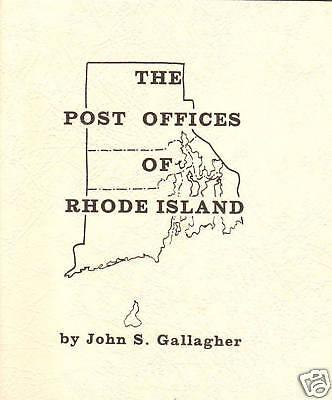 Post Offices of Rhode Island, by John Gallagher. NEW