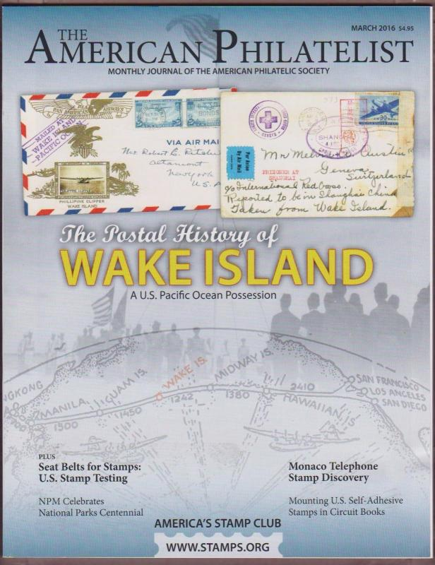APS Magazine Mar 2016 , The Postal History of Wake Island - I Combine S/H
