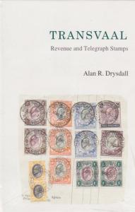 Transvaal Revenue and Telegraph Stamps, by Alan Drysdall, New