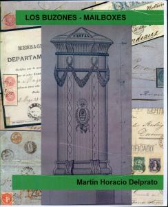 ARGENTINA LOS BUZONES - THE MAILBOXES BY MARTIN H. DELPRATO ENGLISH & SPANISH