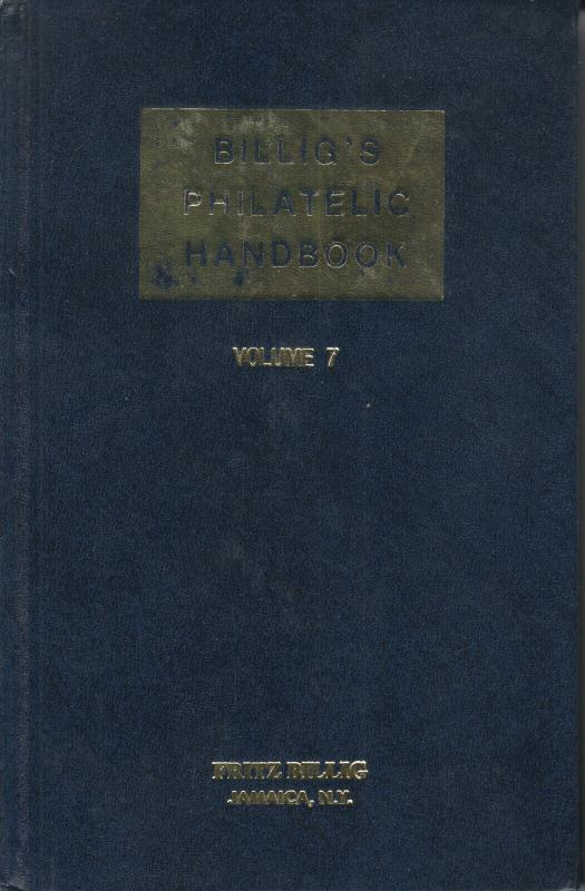 Billig's Philatelic Handbook, Vol 7 used. Index Vol 7 & 8, Aerophilately, Brazil