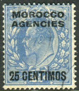 MOROCCO AGENCIES-1912 25c on 2½d Dull Blue.  A fine used example Sg 124a