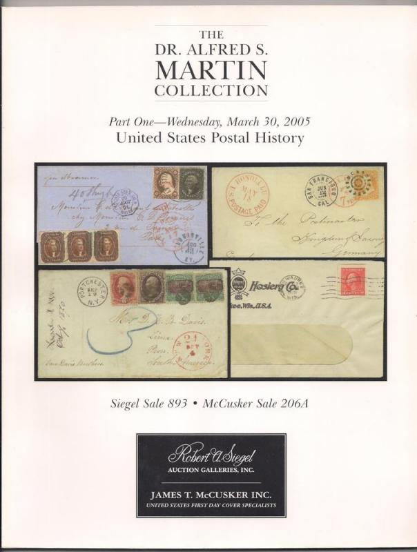 AUCTION CATALOG: Siegel #893 MARTIN PART ONE