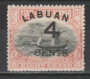 LABUAN 1899 LARGE 4C OVERPRINTED DHOW 8C PERF 13.5 -14