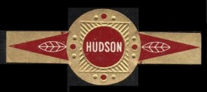 HUDSON CIGARS VERY SCARCE LARGE VINTAGE CIGAR BAND UNUSED TOBACCO CINDERELLA
