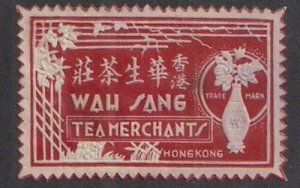 HONG KONG Tea Label WAH SANG TEA MERCHANTS STAMP SIZED embossed VF!
