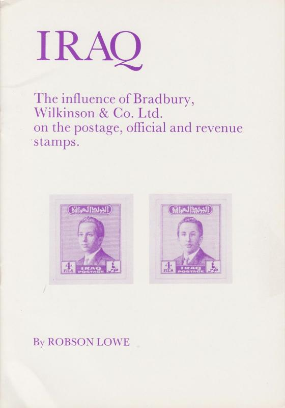 Iraq, the Influence of Bradbury, Wilkinson, by Robson Lowe. NEW