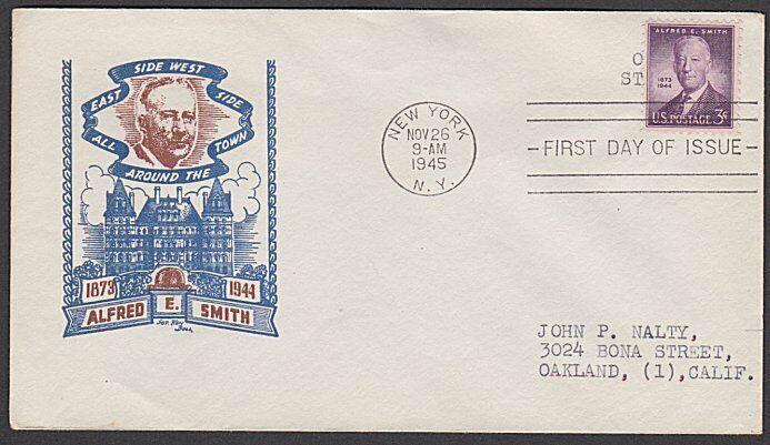 USA 1945 3c Alfred E Smith - FDC - Sgt Ken Ball cover......................55605