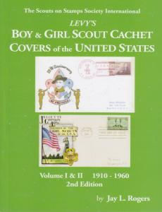 Levy's Boy & Girl Scout Cachet Covers of the United States Vol 1 & II, 2nd Ed.