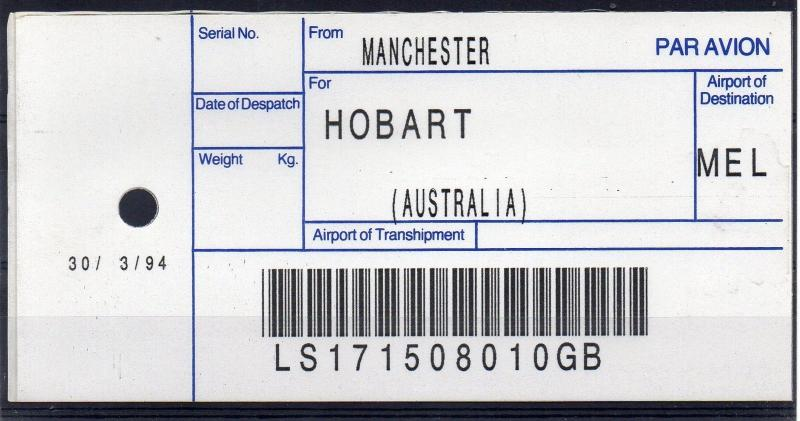 GB / AUSTRALIA, 1994 AIR MAIL Bag Label, MANCHESTER to HOBART, (30/03/94). `10GB