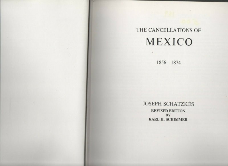The Cancellations of Mexico (1856-1874) Hardcover – January 1, 1983
