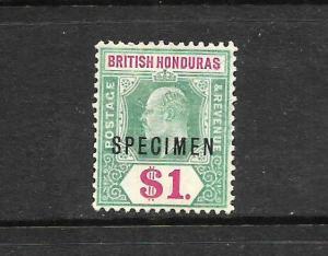 BRITISH HONDURAS 1904-07  $1  KEVII    MLH  SPECIMEN    SG 91s