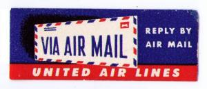 UNITED AIR LINES 1952 SCARCE VINTAGE AIR MAIL LABEL, CINDERELLA