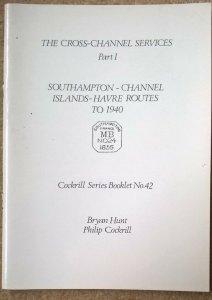 Cross-Channel Services SOUTHAMPTON - JERSEY - GUERNSEY - HAVRE Ship Letter Pmks