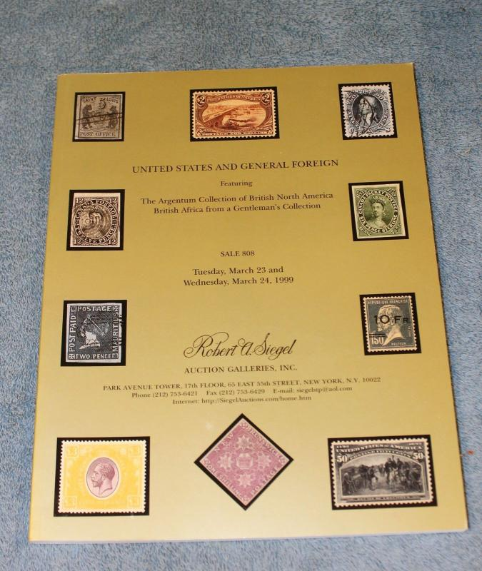 Siegel Auction Catalog #808 Argentum British North America & US Stamps & Covers