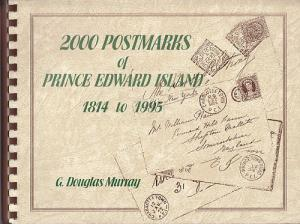 2000 Postmarks of Prince Edward Island 1814-1995, NEW