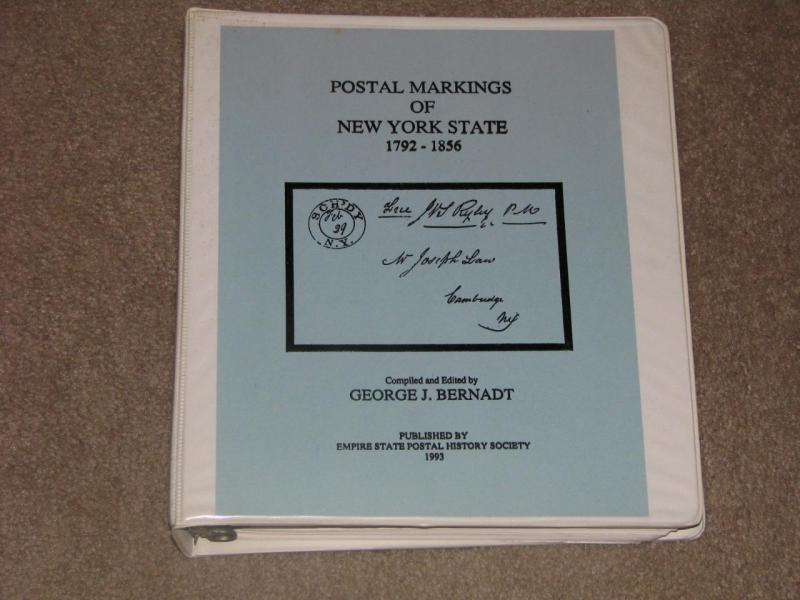 Postal Markings of New York State 1792-1836, by George J. Bernadt