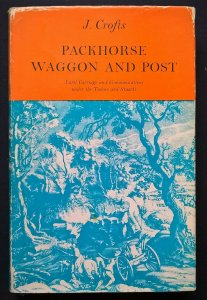 1967 PACKHORSE WAGGON AND POST Communications under the Tudors & Stuarts