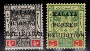 MALAYA Kelantan Scott 3a,4a Borneo Exhibition overprints MH*