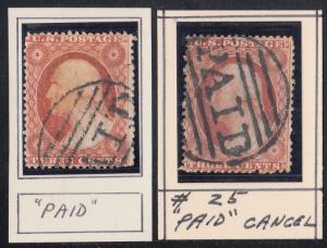 #25 (2) USED WITH PAID CANCELS CV $250.00 BR557