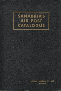 Sanabria's 1950 Standard Catalog of Air Post Stamps of the World, gently used.