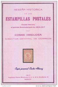 G) HISTORY OF MEXICAN STAMPS USED DURING THE REVOLUTIONARY P