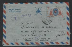 OMAN  (PP2504B)  1973 25B AEROGRAMME USED TO PAKISTAN