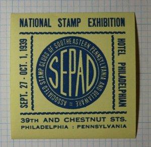 SEPAD Natl Stamp Exhibition Hotel Philadelphian Hotel Philatelic Souvenir Label