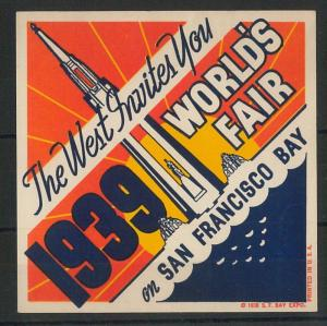 55201 -  VINTAGE  POSTER STAMP Label - USA: San Francisco  WORLD FAIR 1939