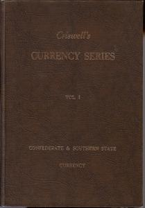 Criswell's Currency Series, Volume 1, Confederate & South...