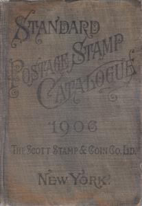1906 Scott Standard Postage Stamp Catalogue, hardcover.