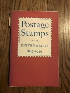 POSTAGE STAMPS of the UNITED STATES 1847-1949  POD Publication